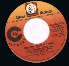 Clarence Carter Messin With My Mind Ichiban
